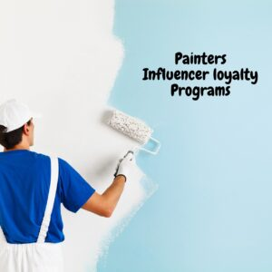 Painters Influencer loyalty