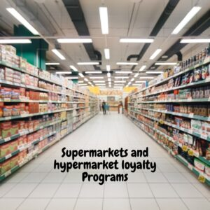 Supermarkets and hypermarket loyalty