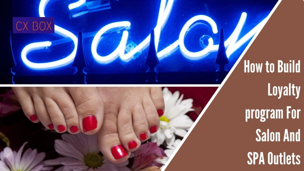 How to Build Loyalty program For Salon And SPA Outlets